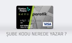 Bankomat (ATM) Kartı Üzerinde Şube Kodu Nerede Yazar?