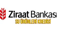 Ziraat Bankası Su Ürünleri Avcılığı Kredileri