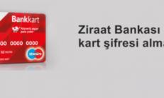 Ziraat Bankası Kart Şifresi Öğrenme